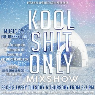 #KoolShitOnly1  Mixed By: @djjohnnykool