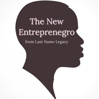 The New Entreprenegro from Last Name Legacy - Episode 5