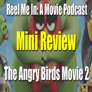 Mini Review: The Angry Birds Movie 2