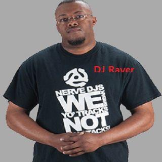 DJ Raver In Da Mix LIVE!