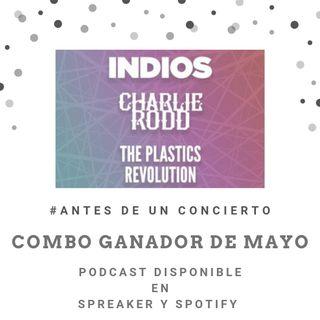Plastic Revolutions, Indios y Charlie Rodd en el Lunario