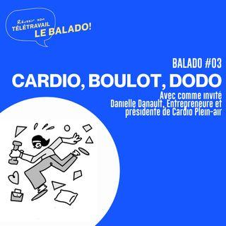 Réussir son télétravail : Cardio, boulot, dodo avec Danielle Danault et Nicolas Duvernois
