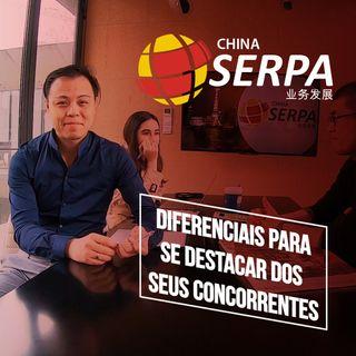 Diferenciais para se destacar de seus concorrentes - Serpa China