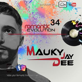 Romantic Evolution 034 by Mauky Dee Jay