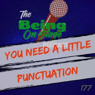 You Need a Little Punctuation