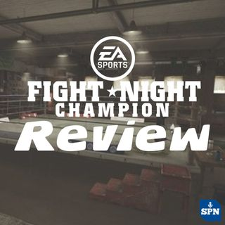 Sports, It's In The Game 2.0 - EA Sports' Fight Night Champion Review