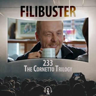 233 - The Cornetto Trilogy