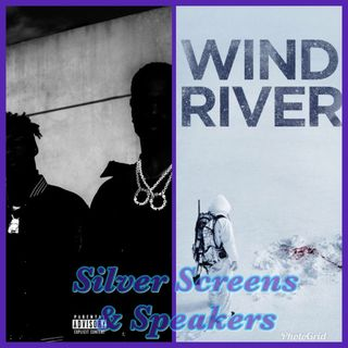 Silver Screens & Speakers: Double or Nothing & Wind River