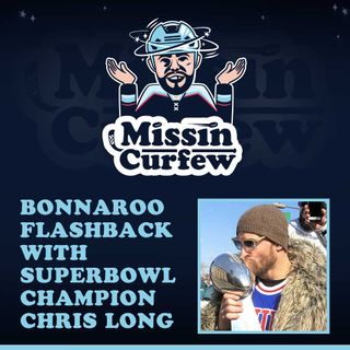 28. Bonnaroo Flashbacks With Super Bowl Champion Chris Long