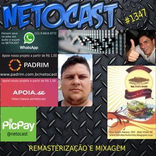 NETOCAST 1347 DE 09/09/2020 - REMASTERIZAÇÃO E MIXAGEM MUSICAL