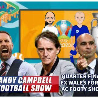 #EUROS QUARTER FINAL PREVIEWS | EX WALES LEGEND DAVID GILES | AC FOOTY SHOW: #EURO2020 #10