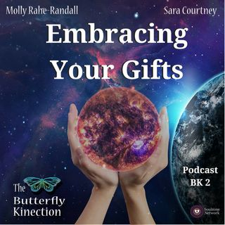 BK2: Embracing Your Gifts