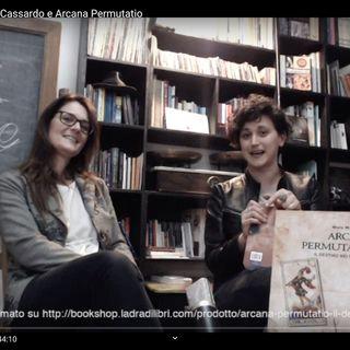 #LibriInDiretta con Mara Cassardo e Arcana Permutatio