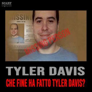 Che fine ha fatto Tyler Davis?