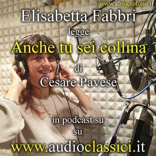 Cesare Pavese - Anche tu sei collina