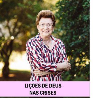 Lições de Deus nas crises // Pra. Suely Bezerra