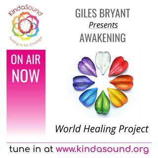 The World Healing Project | Awakening with Giles Bryant