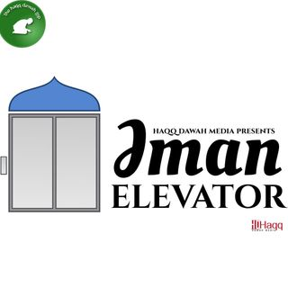 Iman Elevator: Raise your Iman by putting your trust in Allah