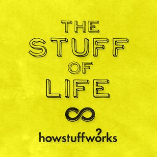 The Stuff of Life