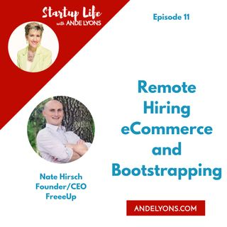 Remote Hiring, eCommerce and Bootstrapping