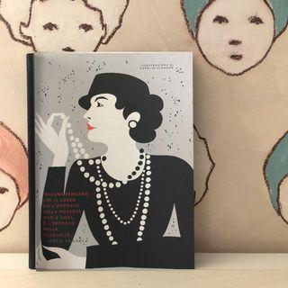 36.Storie della buonanotte per bambine ribelli, 100 vite di donne straordinarie: Coco Chanel. Mondadori