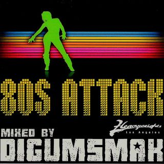 80s ATTACK .. mixed by DIGUMSMAK