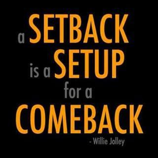 Make the Best of Your Setbacks
