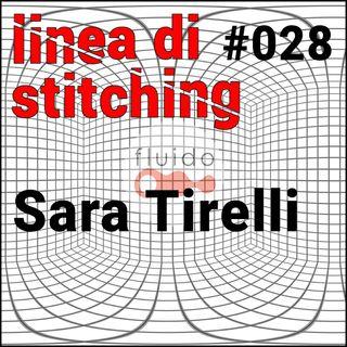 Ep.28 - Sara Tirelli