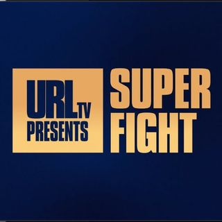 Ep. 35 - URL Super Fight 2 Recap