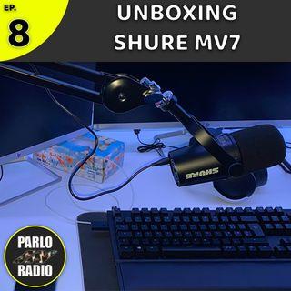 UNBOXING SHURE MV7 - Il nuovo standard per il voice over!