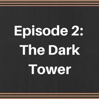 The Mov.ie Podcast! Episode 2: The Dark Tower