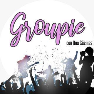 Groupie   Julio 29, 2020