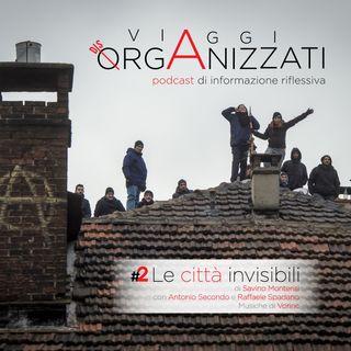 Le Città Invisibili. Storia, vita ed attualità dei centri sociali in Italia