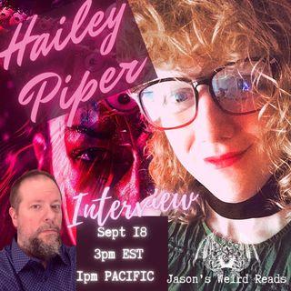 Episode 006: Hailey Piper Interview