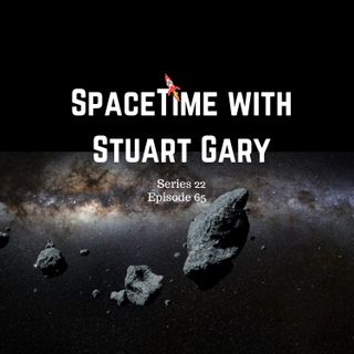 65: Earth Faces Asteroid Close Encounters