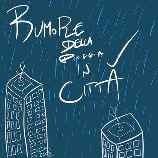 Rumore della pioggia in città