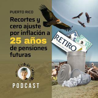 Recortes sin ajustes por inflación para los pensionados