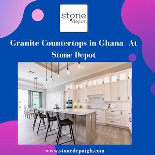 Granite Countertops in Ghana - Stone Depot