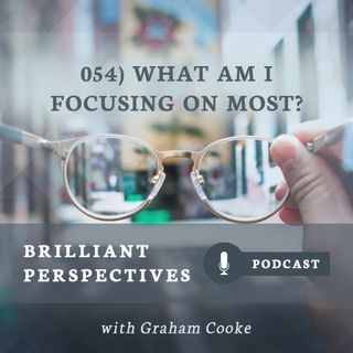 Brilliant TV Highlights: What Am I Focusing On Most In My Thinking?