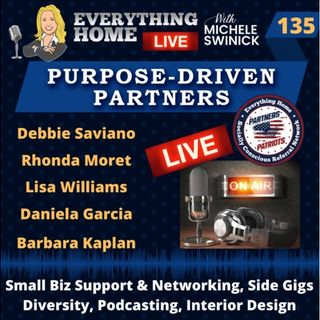 135 LIVE: Small Biz Support, Side Gigs, Diversity, Podcasting, Interior Design