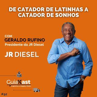 Geraldo Rufino - De Catador de latinhas a Catador de sonhos com a JR Diesel