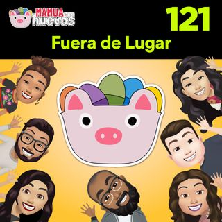 Fuera de Lugar - MCH #121