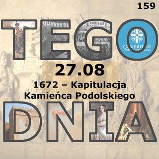 Tego dnia: 27 sierpnia (kapitulacja Kamieńca Podolskiego)