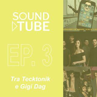 Tra tecktonik e Gigi Dag - ep 3 domenica 26/1