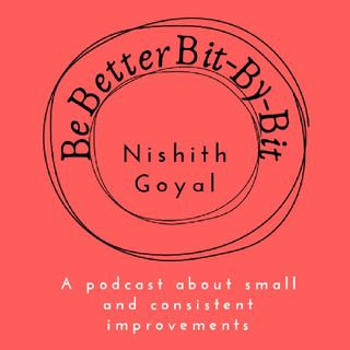 Be Better Bit-By-Bit Episode 7 - Happiness With Dopamine