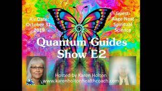 Quantum Guides Show E2 - Aage Nost & Spiritual Science