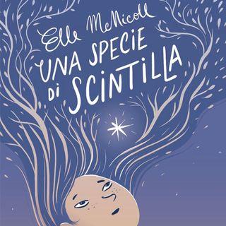"""Sante Bandirali """"Una specie di scintilla"""" Elle McNicoll"""