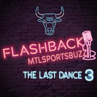 The Last Dance III @FlashbackMsb