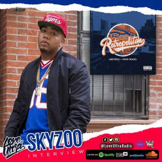 Love Ultra Radio Skyzoo Interview