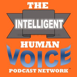 Episode 38 - The Intelligent Human Voice
